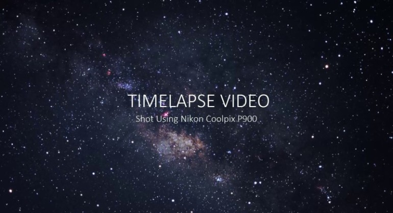 Time-lapse Movie Shot with Nikon CoolPix P900