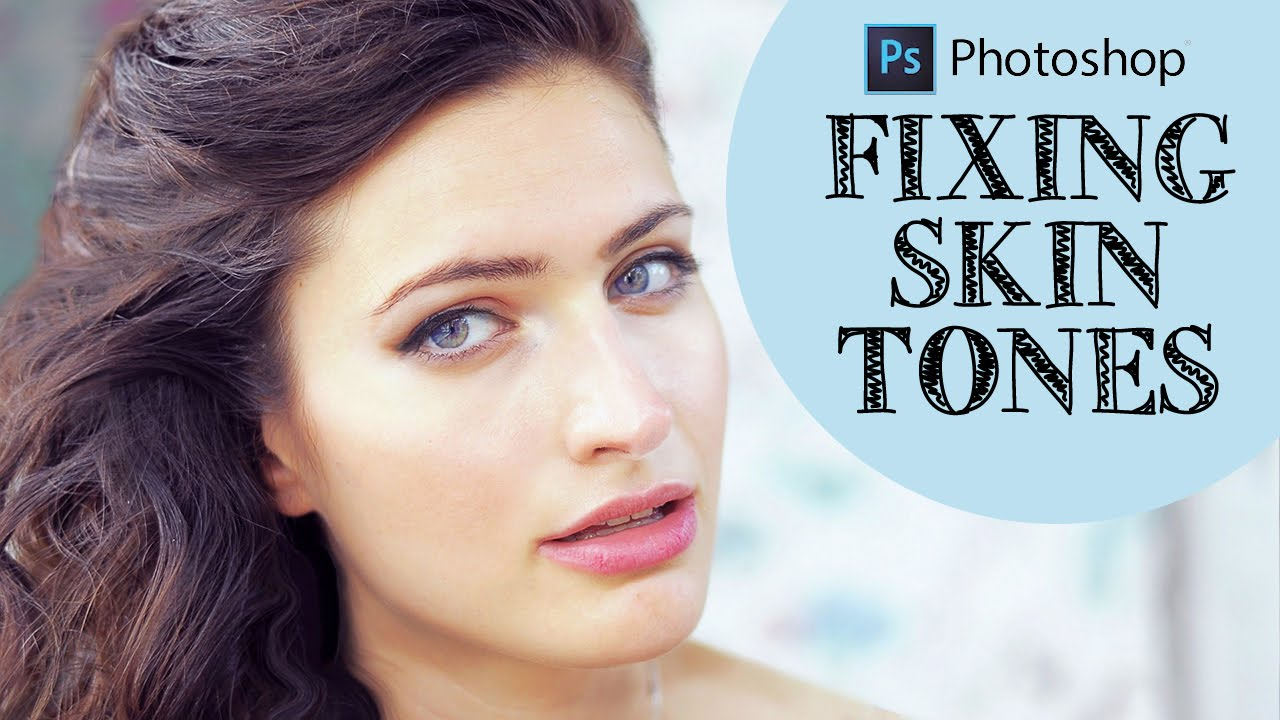 How to Correct Fix Overexposed Skin Tones of Portrait in Photoshop