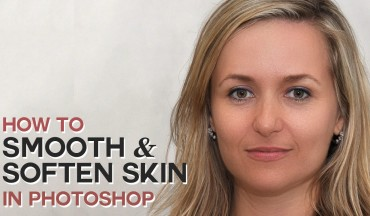 How to Smooth And Soften Skin Retouching Portrait Easily in Photoshop