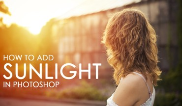 How to Add Sweet Sunlight to Photographs in Photoshop