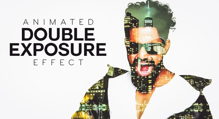 How to create Animation Double Exposure Effect in Photoshop