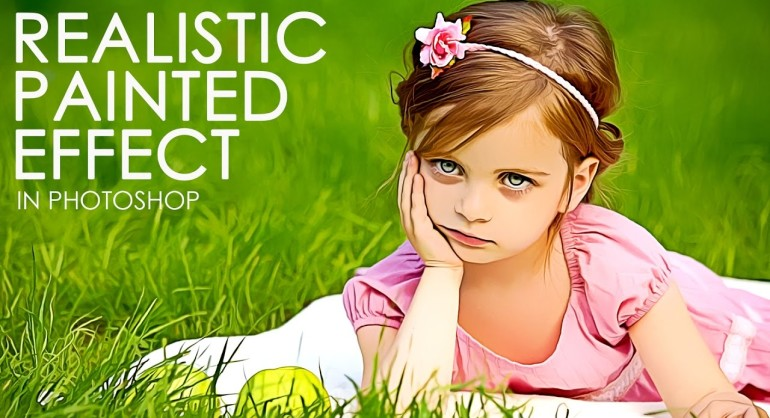 How To Turn a Photo into a Realistic Painting Effect in Photoshop