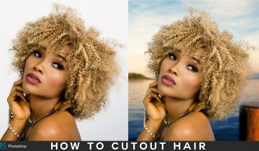 How to Cutout Hair Without Fringing in Photoshop