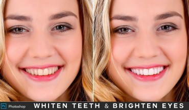 How to Whiten Teeth Right Way and Brighten Eyes in Photoshop