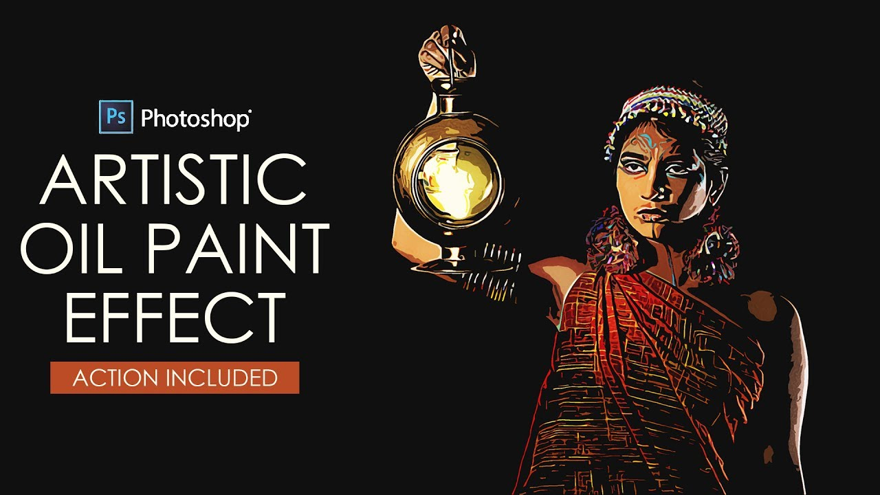 How to Create Artistic Oil Paint Effect in Photoshop with Action
