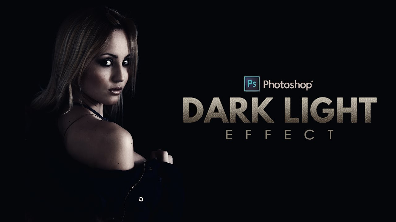 How to create dark light effect portraits in photoshop psdesire baditri Choice Image