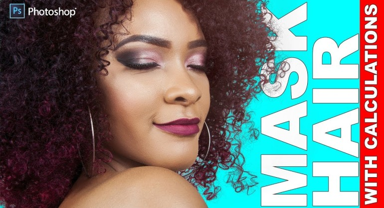 Advanced Hair Masking Using Image Calculations in Photoshop