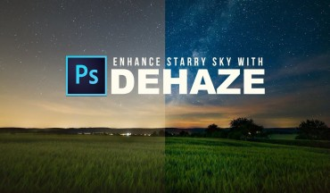How to Enhance Starry Night Sky with Dehaze Tool in Photoshop