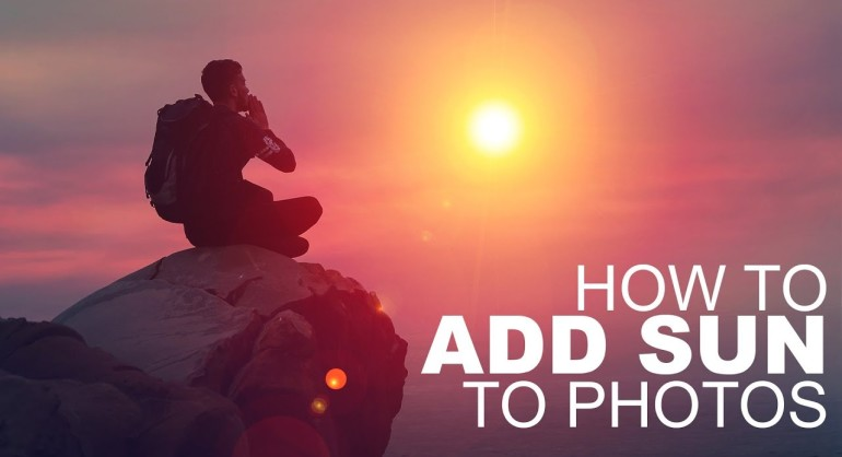How to Add Sun to Your Photos in Photoshop