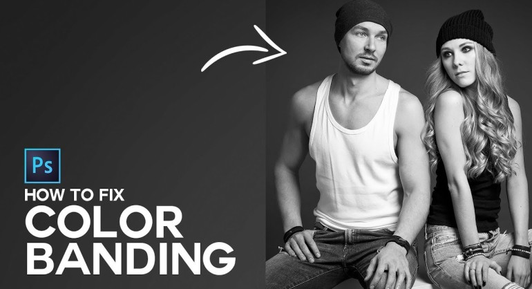 How to Fix Color Banding in Photoshop Easily